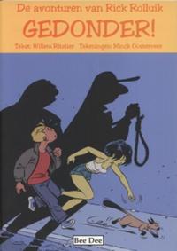 Cover Thumbnail for De avonturen van Rick Rolluik (Bee Dee, 2004 series) #2 - Gedonder!