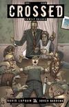 Cover for Crossed Family Values (Avatar Press, 2010 series) #1 [Regular Cover - Jacen Burrows]