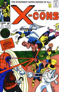 Cover Thumbnail for The Unfunny X-Cons (Entity-Parody, 1992 series) #1 [Cover X]