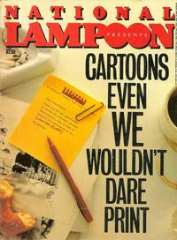 Cover Thumbnail for National Lampoon's Cartoons Even We Wouldn't Dare Print (21st Century / Heavy Metal / National Lampoon, 1984 series)
