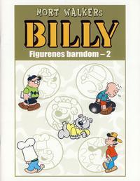 Cover Thumbnail for Billy Figurenes barndom! [Bilag til Billy bok] (Hjemmet / Egmont, 2008 series) #2