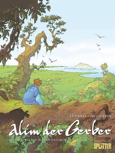 Cover for Alim der Gerber (Splitter Verlag, 2009 series) #4 - Dort, wo die Blicke glühen