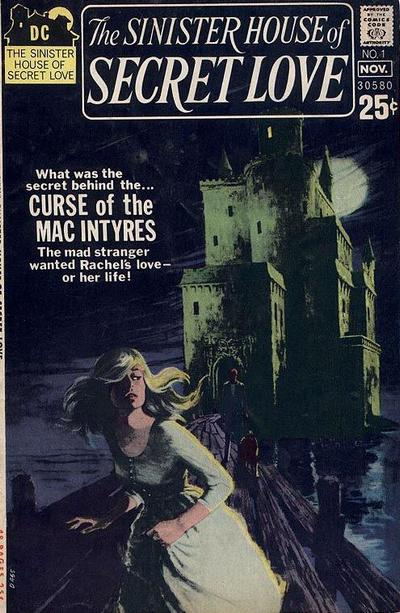 Cover for The Sinister House of Secret Love (DC, 1971 series) #1