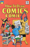 Cover for The How to Draw Comics Comic (Solson Publications, 1985 series) #1