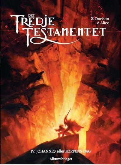 Cover for Det tredje testamentet (Albumförlaget Jonas Anderson, 2008 series) #4 - IV. Johannes eller Korpens dag