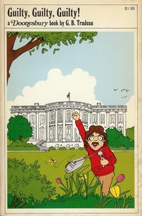 Cover Thumbnail for Guilty, Guilty, Guilty! (A Doonesbury Book) (Holt, Rinehart and Winston, 1974 series) #[nn]