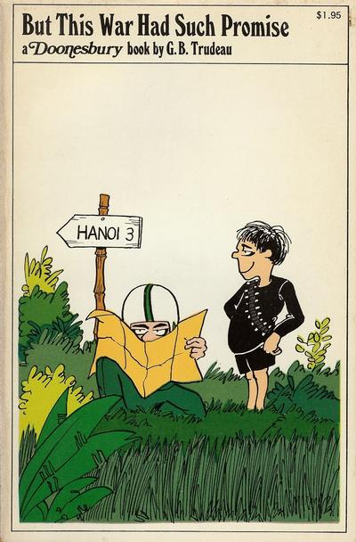 Cover for But This War Had Such Promise (A Doonesbury Book) (Holt, Rinehart and Winston, 1973 series) #[nn]