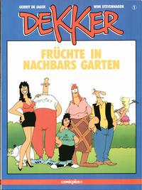 Cover Thumbnail for Dekker (comicplus+, 1986 series) #1 - Früchte in Nachbars Garten
