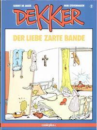 Cover Thumbnail for Dekker (comicplus+, 1986 series) #2 - Der Liebe zarte Bande