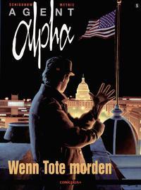 Cover Thumbnail for Agent Alpha (comicplus+, 1997 series) #5 - Wenn Tote morden