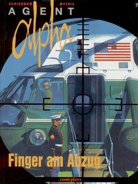 Cover Thumbnail for Agent Alpha (comicplus+, 1997 series) #7 - Finger am Abzug