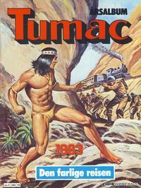 Cover Thumbnail for Tumac årsalbum (Semic, 1978 series) #1983 - Den farlige reisen