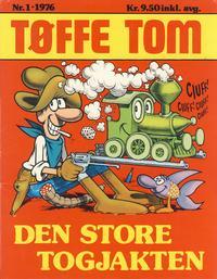 Cover Thumbnail for Tøffe Tom (Illustrerte Klassikere / Williams Forlag, 1976 series) #1 - Den store togjakten