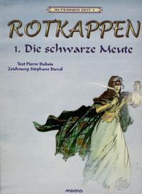 Cover Thumbnail for In ferner Zeit (Arboris, 2000 series) #1 - Rotkappen 1: Die schwarze Meute