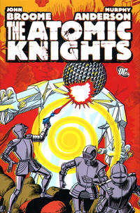 Cover Thumbnail for The Atomic Knights (DC, 2010 series)