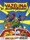 Cover for Vazelina Bilopphøggers (Semic, 1984 series) #[2] - Jakten på den forsvunne høggilack