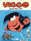 Cover for Viggo (Interpresse, 1979 series) #13 - Viggo slår seg løs