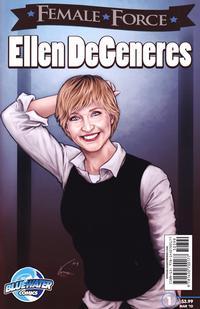 Cover Thumbnail for Female Force Ellen DeGeneres (Bluewater / Storm / Stormfront / Tidalwave, 2010 series) #1