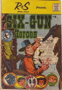Cover Thumbnail for Six-Gun Heroes (Charlton, 1959 series) #10 [R & S Shoe Store]