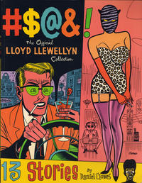 Cover Thumbnail for #$@&!: The Official Lloyd Llewellyn Collection (Fantagraphics, 1989 series)