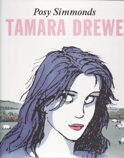Cover for Tamara Drewe (Jonathan Cape, 2007 series)