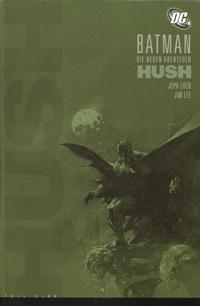 Cover Thumbnail for Batman - Die neuen Abenteuer: Hush (Panini Deutschland, 2006 series) #1