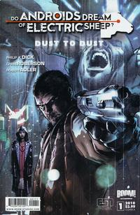 Cover Thumbnail for Do Androids Dream of Electric Sheep?: Dust to Dust (Boom! Studios, 2010 series) #1