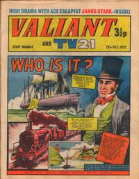 Cover Thumbnail for Valiant and TV21 (IPC, 1971 series) #22nd July 1972