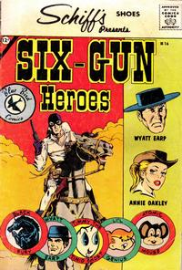 Cover Thumbnail for Six-Gun Heroes (Charlton, 1959 series) #16 [Schiff's Shoes]
