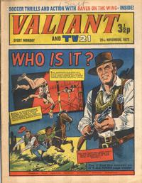 Cover for Valiant and TV21 (IPC, 1971 series) #25th November 1972