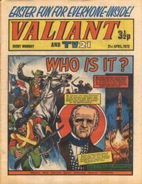 Cover Thumbnail for Valiant and TV21 (IPC, 1971 series) #21st April 1973