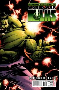 Cover Thumbnail for Incredible Hulk (Marvel, 2009 series) #610 [Variant Edition]