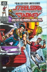 Cover Thumbnail for Steelgrip Starkey (Marvel, 1986 series) #5