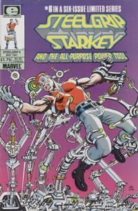Cover Thumbnail for Steelgrip Starkey (Marvel, 1986 series) #6
