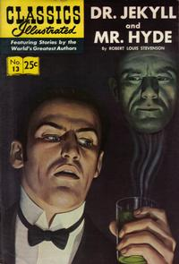 Cover Thumbnail for Classics Illustrated (Gilberton, 1947 series) #13 [HRN 166] - Dr. Jekyll and Mr. Hyde [25¢]