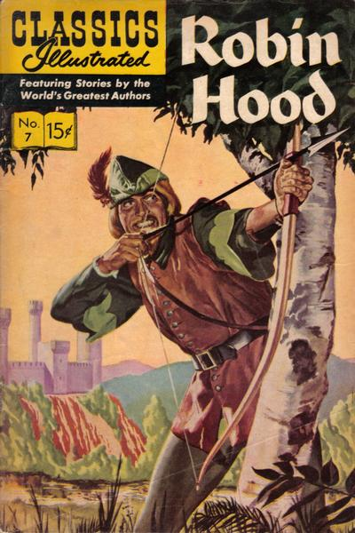 Cover for Classics Illustrated (Gilberton, 1947 series) #7 [HRN 136] - Robin Hood