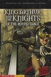 Cover for King Arthur and the Knights of the Round Table (Capstone Publishers, 2007 series)