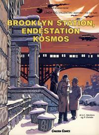 Cover Thumbnail for Linda og Valentin (Carlsen, 1975 series) #10 - Brooklyn Station, endestation Kosmos