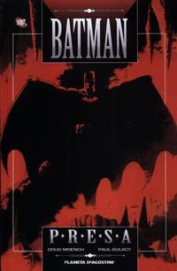 Cover Thumbnail for Batman: Presa (Planeta DeAgostini, 2009 series)