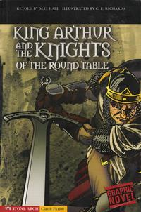 Cover Thumbnail for King Arthur and the Knights of the Round Table (Capstone Publishers, 2007 series)