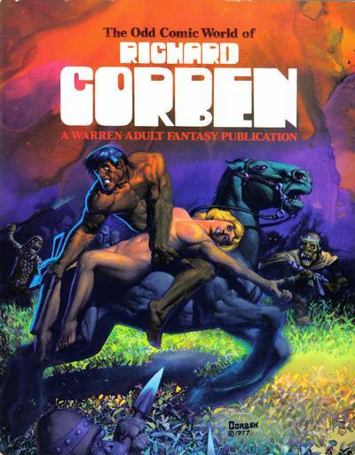 Cover for The Odd Comic World of Richard Corben (Warren, 1977 series)