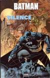 Cover for Batman: Silence (Semic S.A., 2004 series) #1