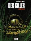 Cover for Der Killer (Egmont Ehapa, 2004 series) #2