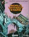 Cover for Valerian (Dargaud International Publishing, 1981 series) #[2] - World Without Stars