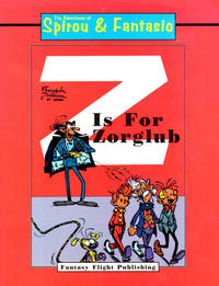 Cover Thumbnail for The Adventures of Spirou & Fantasio: Z Is for Zorglub (Fantasy Flight, 1995 series)