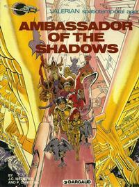 Cover Thumbnail for Valerian (Dargaud International Publishing, 1981 series) #[1] - Ambassador of the Shadows