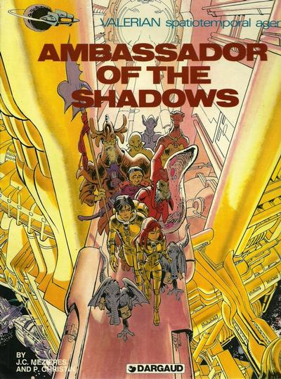 Cover for Valerian (Dargaud International Publishing, 1981 series) #[1] - Ambassador of the Shadows