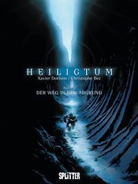 Cover Thumbnail for Heiligtum (Splitter Verlag, 2010 series) #2 - Der Weg in den Abgrund