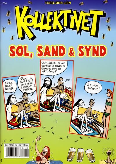 Cover for Torbjørn Liens Kollektivet Sommerspesial (Bladkompaniet / Schibsted, 2010 series) #2010 - Sol, sand og synd