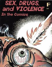 Cover Thumbnail for Sex, Drugs and Violence in the Comics (Pure Imagination, 2008 series)
